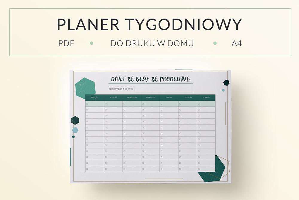 "OgarniamSie PlanerTygodniowyDontBeBusy main - Planer, lista zadań do druku ""Don't be busy, be productive"""