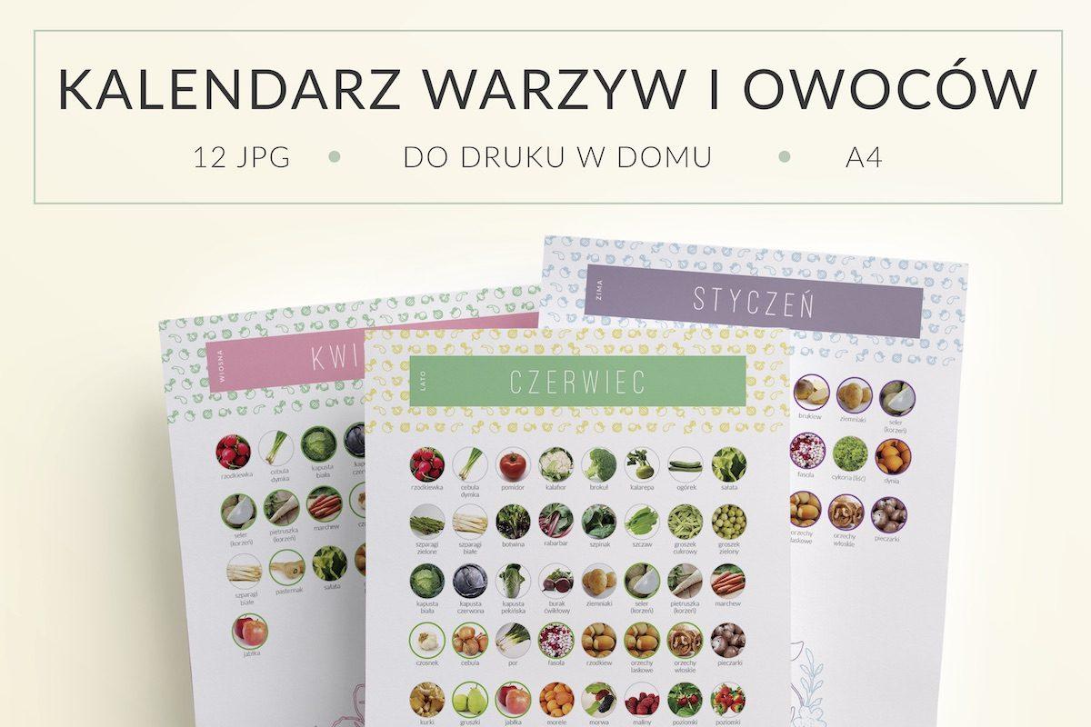 OgarniamSie KalendarzeWarzywOwocowSezonowych do druku 1200x800 - Kalendarz warzyw i owoców sezonowych do druku   Format A4
