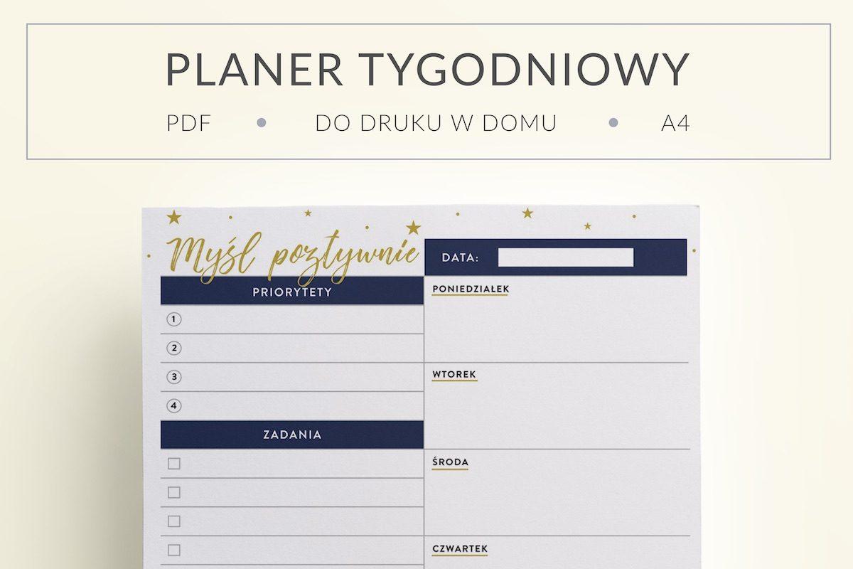 """OgarniamSie PlanerTygodniowy do druku MyslPozytywnie1 1200x800 - Planer tygodniowy """"Myśl Pozytywnie"""" do druku   Format A5"""