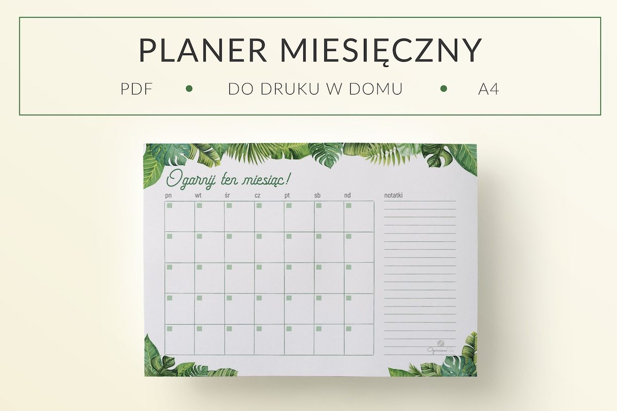 OgarniamSie PlanerMiesieczny Tropikalny 1 main 1200x800 - Tropikalny plan miesiąca do druku | Format: A4